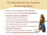 the benefits for the student receiving notes