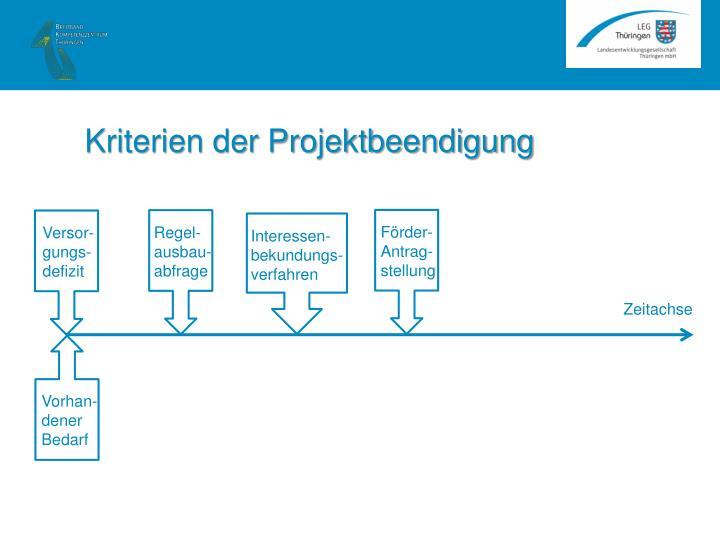 Kriterien der Projektbeendigung
