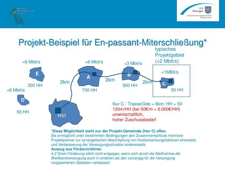Projekt-Beispiel für En-passant-Miterschließung*