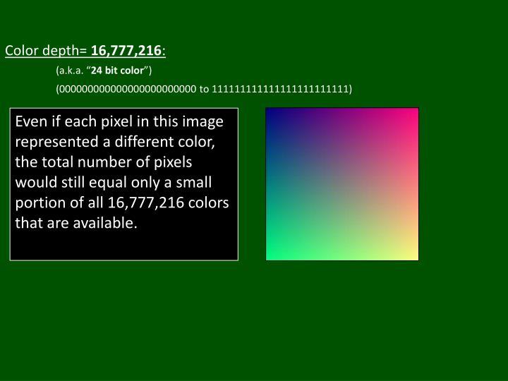 Color depth=