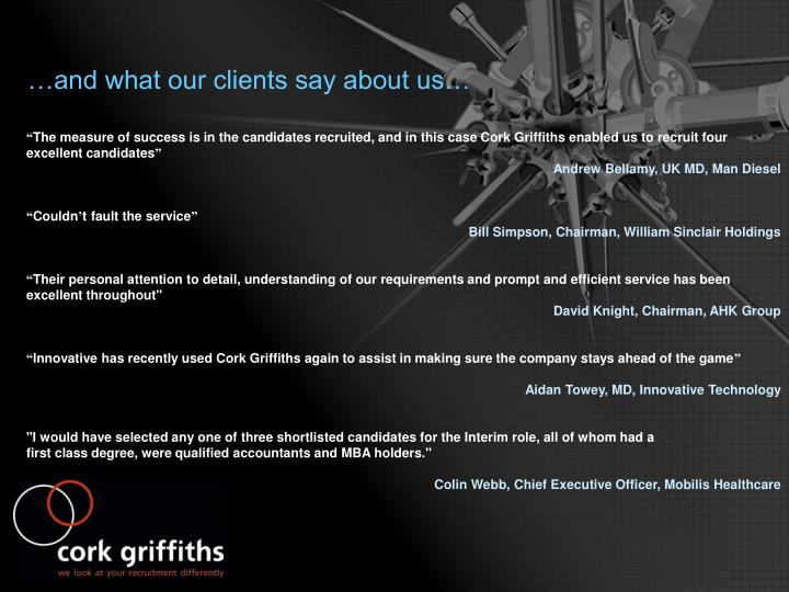 …and what our clients say about us…