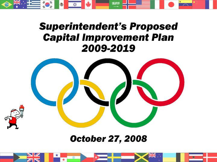 Superintendent s proposed capital improvement plan 2009 2019