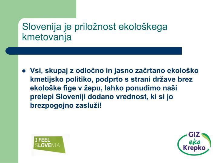 Slovenija je priložnost ekološkega kmetovanja