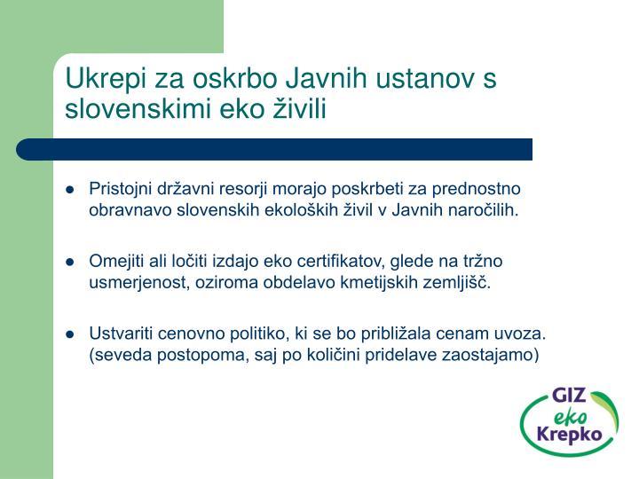 Ukrepi za oskrbo Javnih ustanov s slovenskimi eko živili