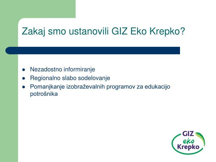 Zakaj smo ustanovili GIZ Eko Krepko?