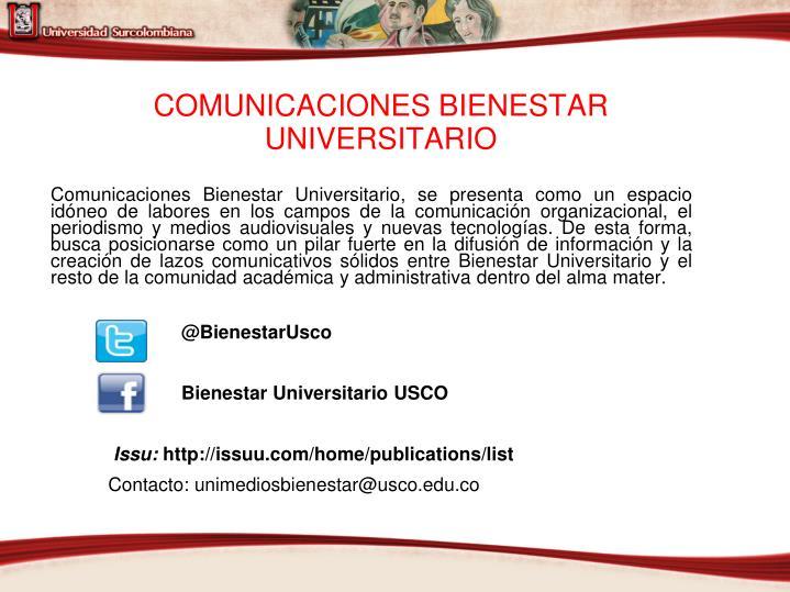 COMUNICACIONES BIENESTAR UNIVERSITARIO