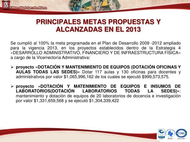 PRINCIPALES METAS PROPUESTAS Y ALCANZADAS EN EL 2013