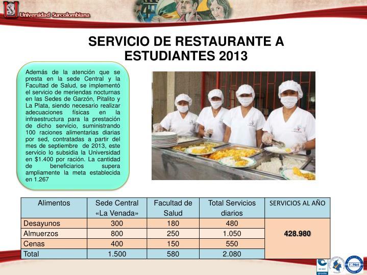 SERVICIO DE RESTAURANTE A ESTUDIANTES 2013
