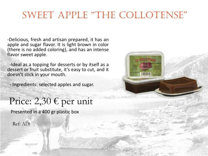 "Sweet apple ""The Collotense"""