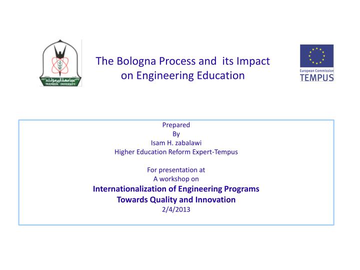 The bologna process and its impact on engineering education