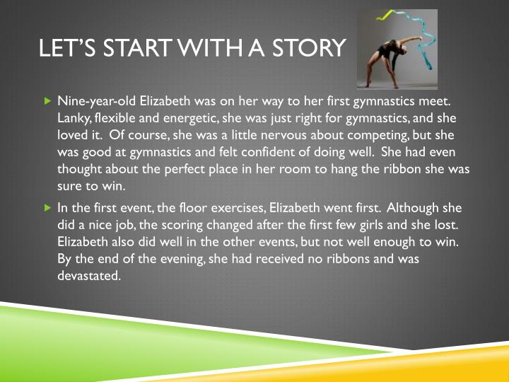 Let's start with a story