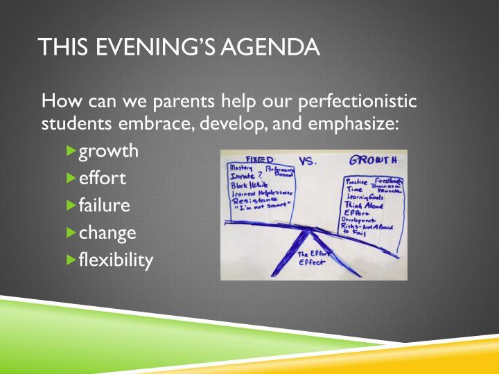 This evening's agenda