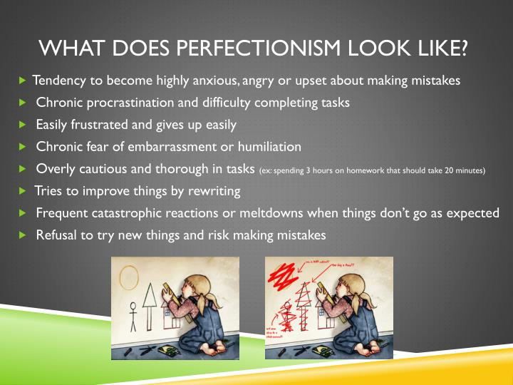 What does perfectionism look like?