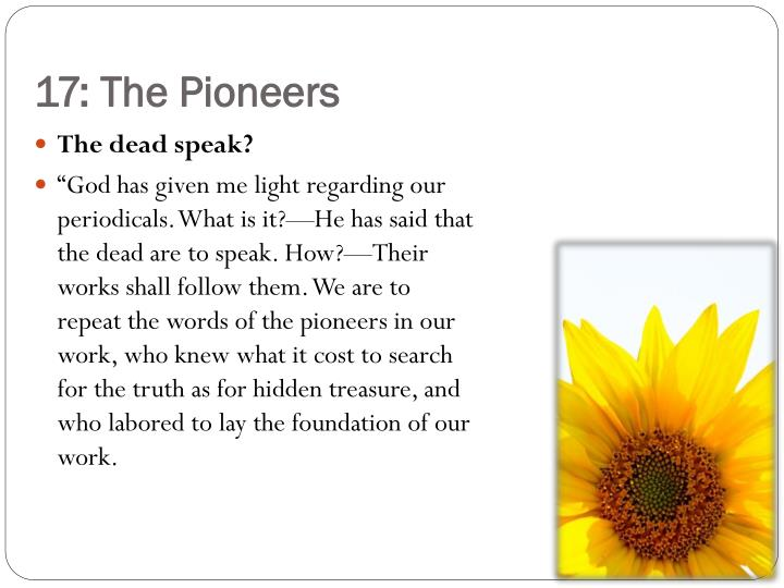 17: The Pioneers