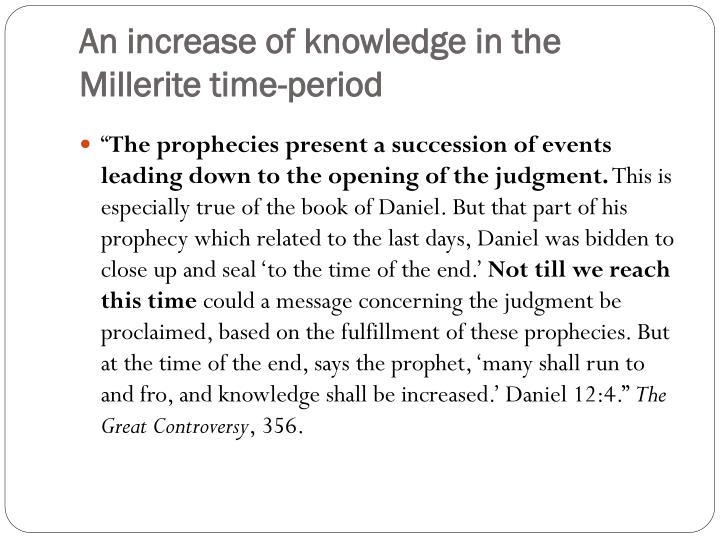 An increase of knowledge in the Millerite time-period