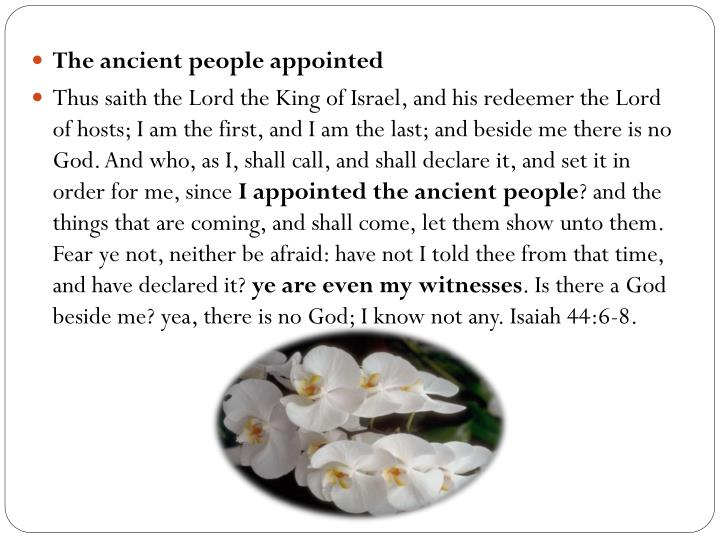 The ancient people appointed
