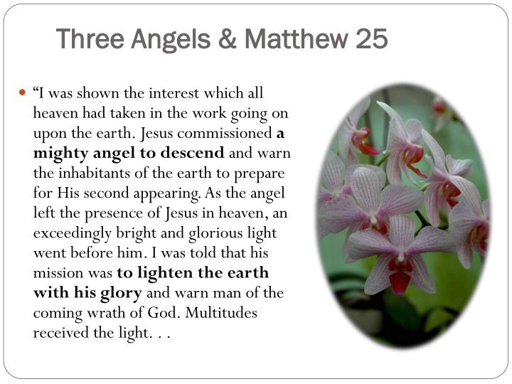Three Angels & Matthew 25