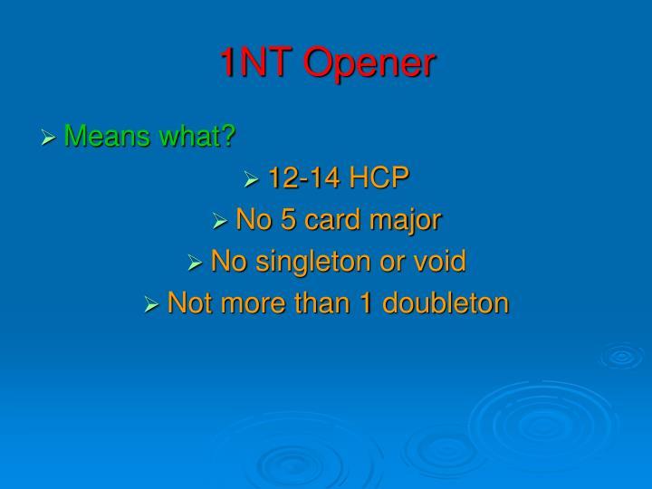 1NT Opener