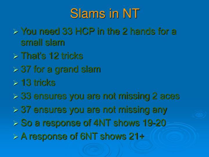 Slams in NT