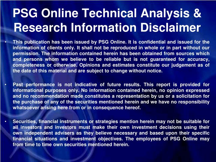 PSG Online Technical Analysis & Research Information Disclaimer