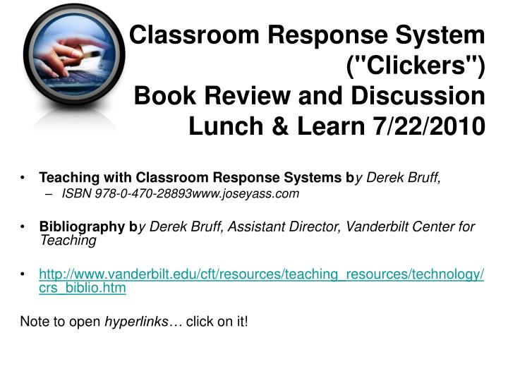 Classroom response system clickers book review and discussion lunch learn 7 22 2010