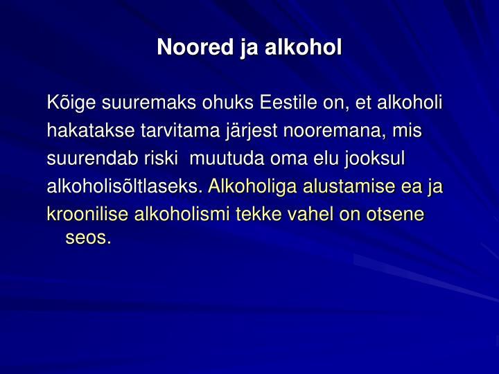 Noored ja alkohol