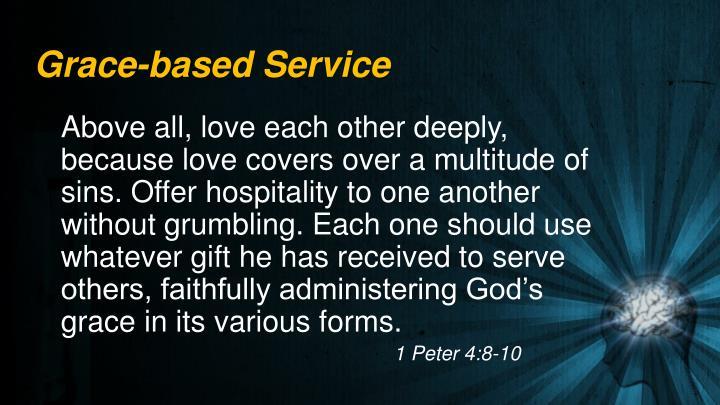 Grace-based Service
