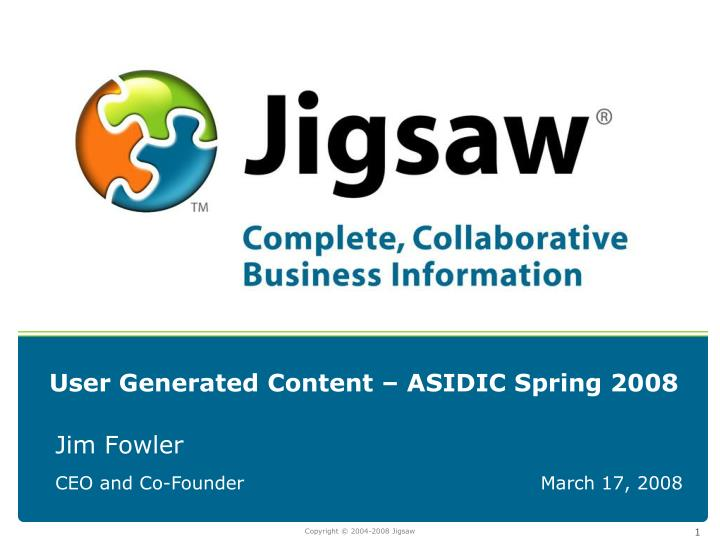 User generated content asidic spring 2008