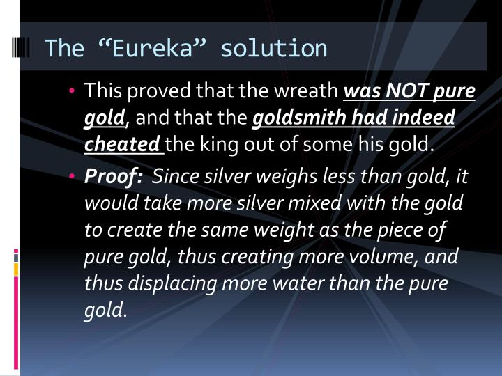 "The ""Eureka"" solution"