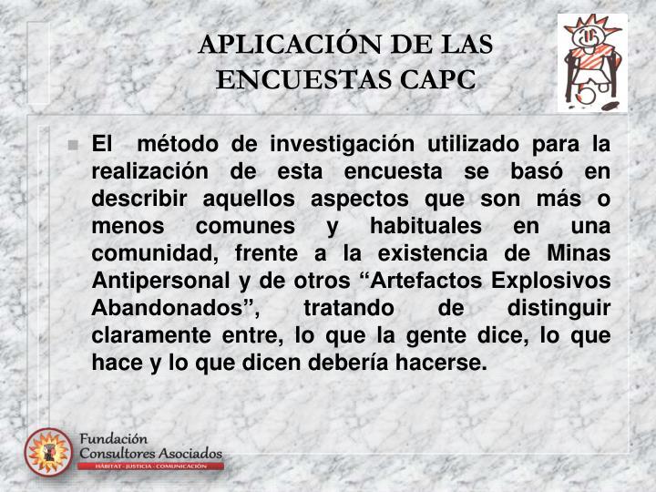 APLICACIÓN DE LAS ENCUESTAS CAPC