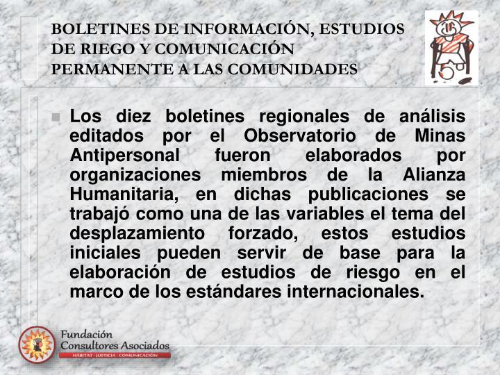 BOLETINES DE INFORMACIÓN, ESTUDIOS DE RIEGO Y COMUNICACIÓN PERMANENTE A LAS COMUNIDADES
