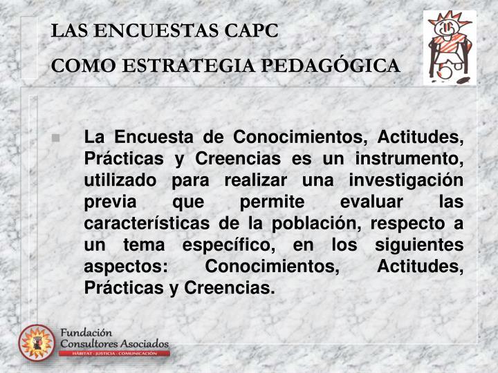 LAS ENCUESTAS CAPC