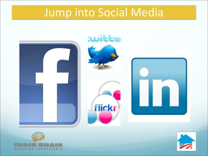 Jump into Social Media