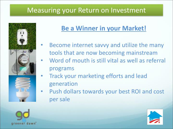 Measuring your Return on Investment