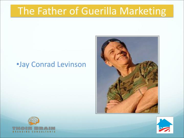 The Father of Guerilla Marketing