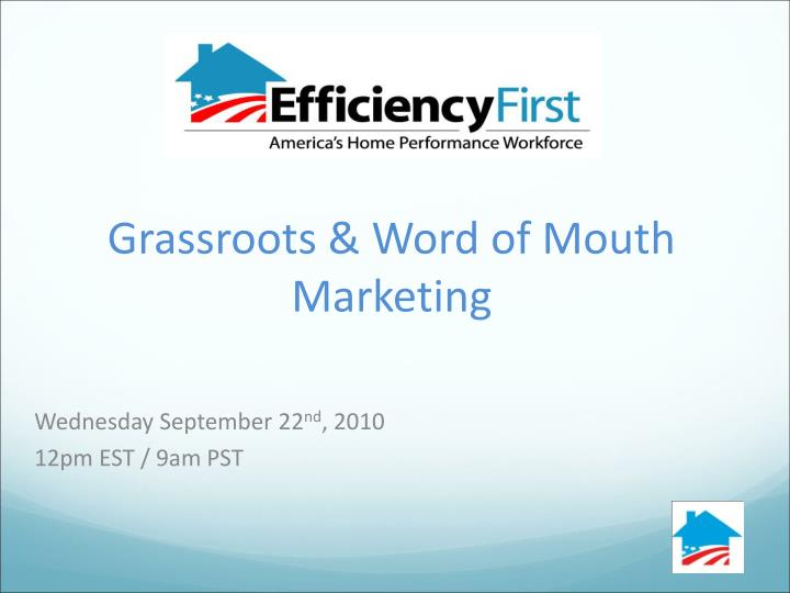 Grassroots & Word of Mouth Marketing