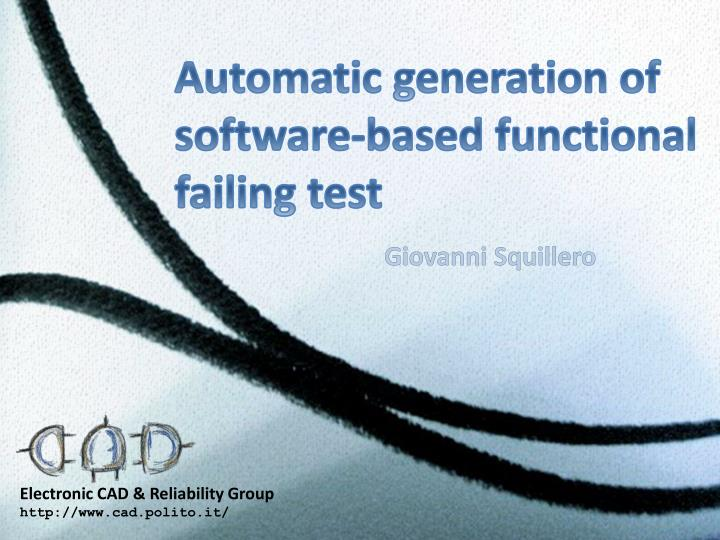 Automatic generation of software based functional failing test