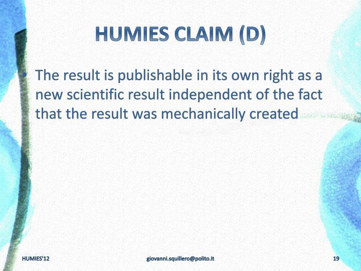 HUMIES CLAIM (D)