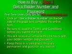 how to buy step 1 get a bidder number and password