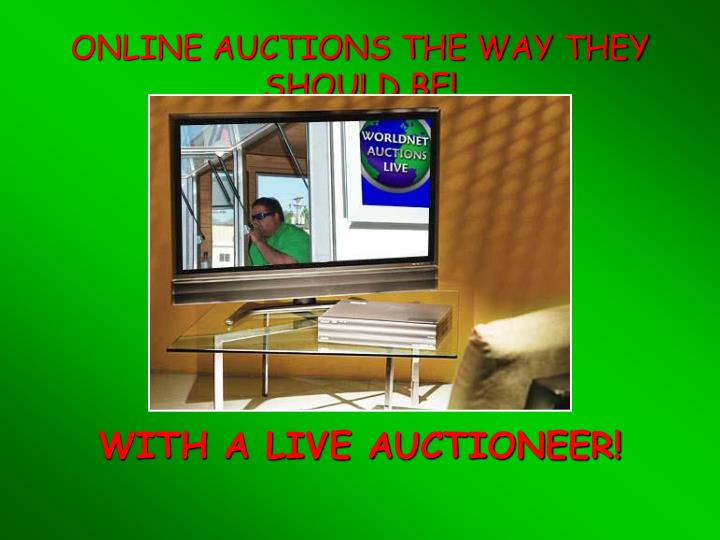 Online auctions the way they should be
