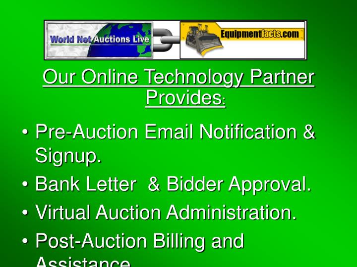 Our Online Technology Partner Provides