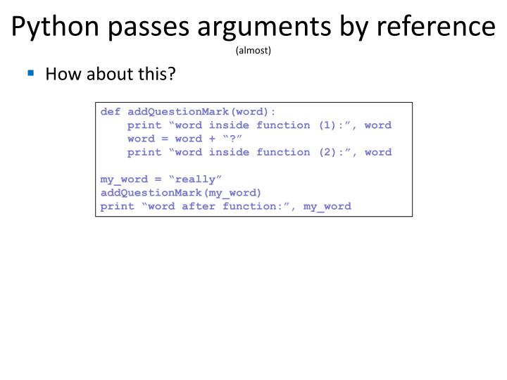 Python passes arguments by reference