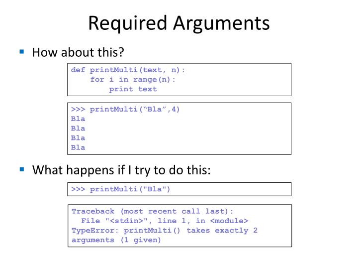 Required Arguments