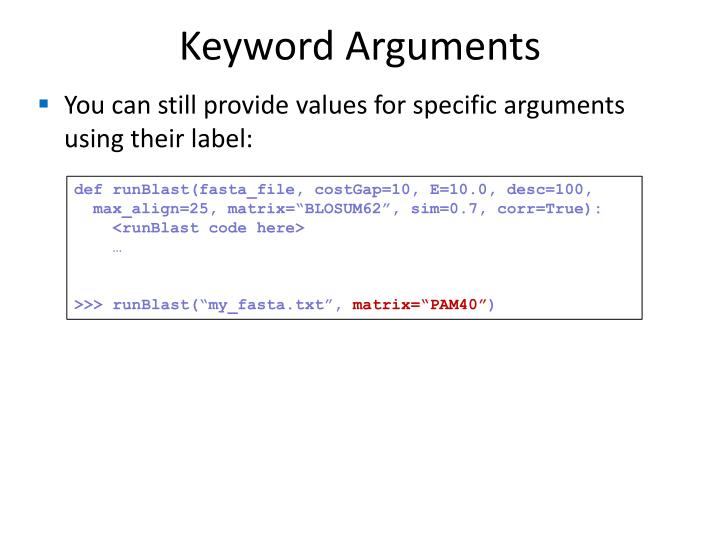 Keyword Arguments