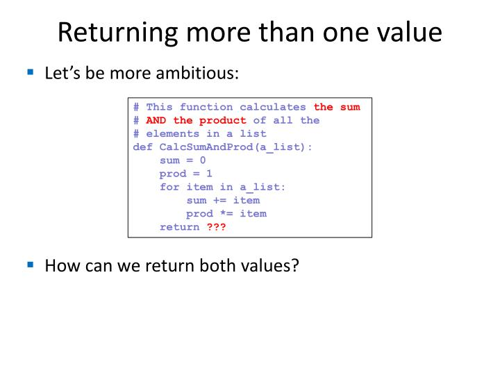 Returning more than one value