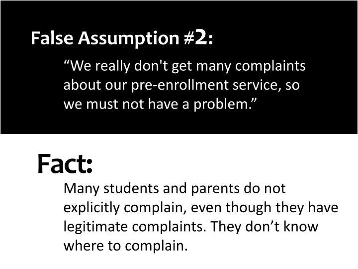 False Assumption #