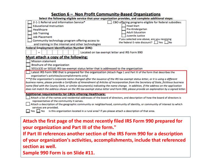 Attach the first page of the most recently filed IRS Form 990 prepared for your organization and Part III of the form.""