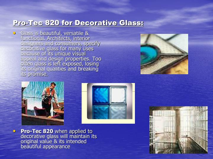Pro-Tec 820 for Decorative Glass: