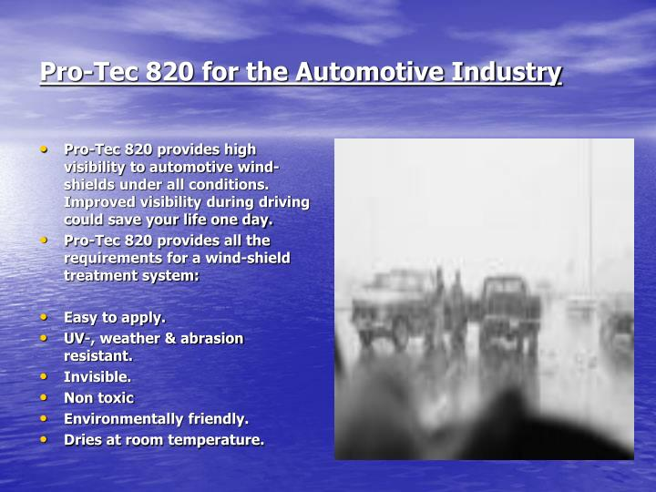 Pro-Tec 820 for the Automotive Industry