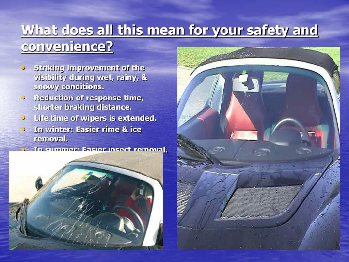 What does all this mean for your safety and convenience?